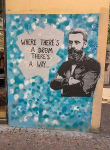 Streetart in Tel Aviv: eine Interpretation von Theodor Herzls bekanntem Zitat